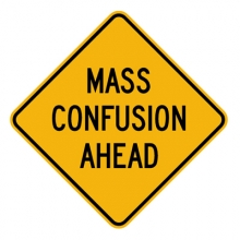 Mass Confusion Ahead