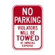 R7-20A No Parking Violators Will Be Towed