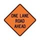 W20-4 One Lane Road