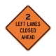 W20-5AL 2 Left Lanes Closed