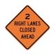 W20-5AR 2 Right Lanes Closed